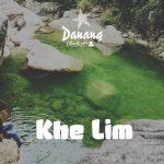 Hướng dẫn đi phượt Khe Lim- Đại Lộc