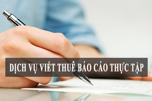 viết thuê báo cáo thực tập ở đà nẵng
